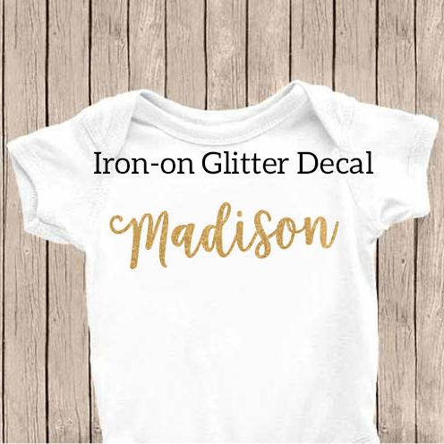 ustom Iron On Decal – Glitter Name – DIY – Custom Shirt – Onesie – Glitter Decal