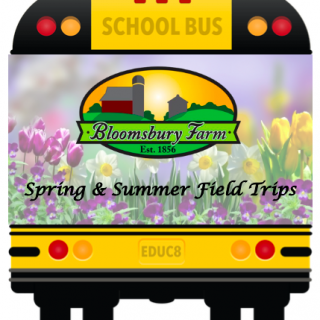 Spring & Summer Field Trips Bloomsbury Farm