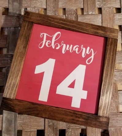 Valentine's Day February 14 Wood Framed Sign