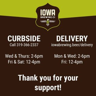 Iowa Brewing Company Curbside Pick Up & Delivery